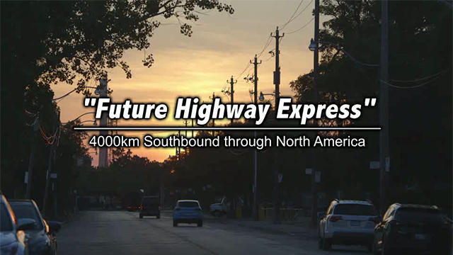 Future Highway Express 4000 km Southbound through North America
