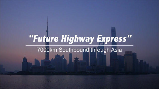 Future Highway Express 7000 km Southbound through Asia
